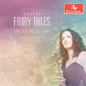 Modern Fairy Tales, Courtney Miller, oboe
