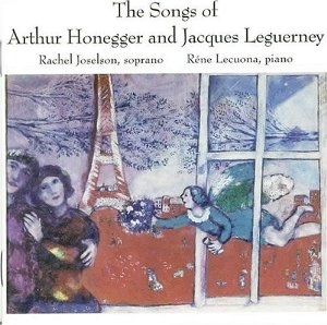 Cover, The Songs of Arthur Honegger and Jacques Leguerney