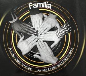Familia:  A Latin Jazz Journey
