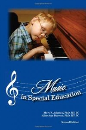 Music in Special Education, Second Edition Mary S. Adamek and Alice-Ann Darrow