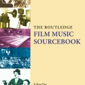 Book cover: The Routledge Film Music Sourcebook