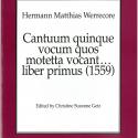 Hermann Matthias Werrecore: Cantuum quinque vocum quos motetta vocant liber primus