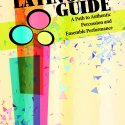Latin Jazz Guide, A Path to Authentic Percussion and Ensemble Performance